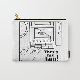 That's My Jam! Carry-All Pouch
