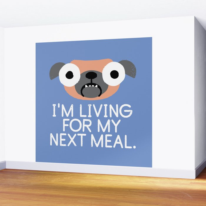 Stay Hungry Wall Mural