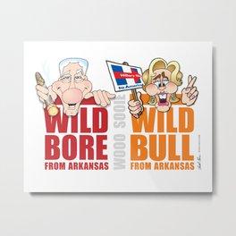 Wild Bill & Hillary Metal Print