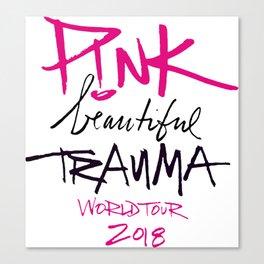 Pink beautiful trauma world tour 2018 Canvas Print