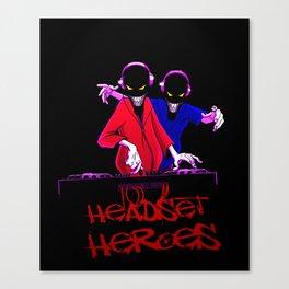 Headset Heroes Canvas Print