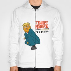 Trumpy by Nature Hoody