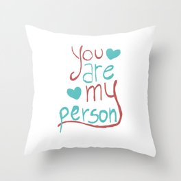My Person Throw Pillow