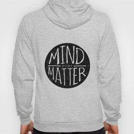mind - matter Hoody