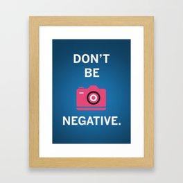 Not Negative - Pink Framed Art Print