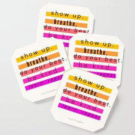 Show Up Motivational Quote Coaster