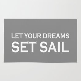 Let Your Dreams Set Sail - Grey and White Rug