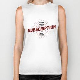 Pls Cancel My Subscription Biker Tank