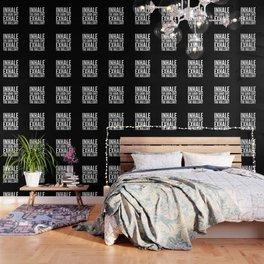 Inhale The Good Shit Exhale The Bullshit (Black & White) Wallpaper