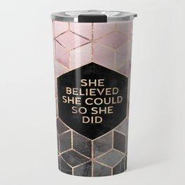 She Believed She Could - Grey Pink Travel Mug