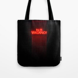 No Vacancy sign in red Tote Bag