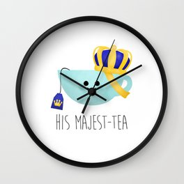 His Majest-tea Wall Clock