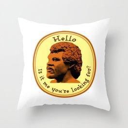 Hello, Is it me you're looking for? Lionel Throw Pillow