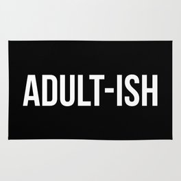 Adult-ish Funny Quote Rug