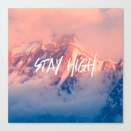 Stay Rocky Mountain High Canvas Print