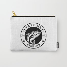 Take Me Fishing Carry-All Pouch