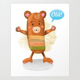 Little Bear says Olá! Art Print