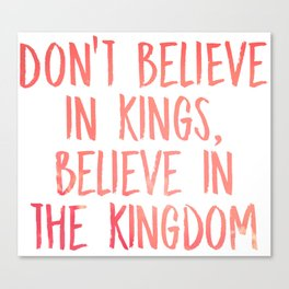 Believe in the Kingdom - Chance the Rapper Canvas Print