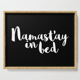 Namast'ay In Bed Funny Quote Serving Tray