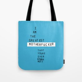 Greatest MF'r Tote Bag