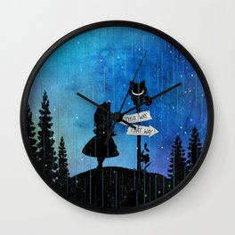 Any Road Will Get You There - Alice In Wonderland Wall Clock
