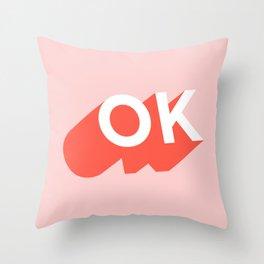 OK Throw Pillow