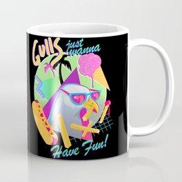 Gulls just wanna have fun Coffee Mug