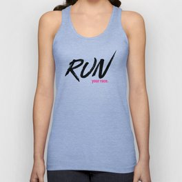Run your race. Unisex Tank Top