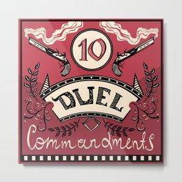 Ten Duel Commandments Metal Print