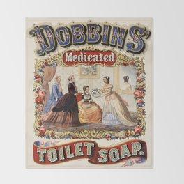 Vintage poster - Dobbins Medicated Toilet Soap Throw Blanket