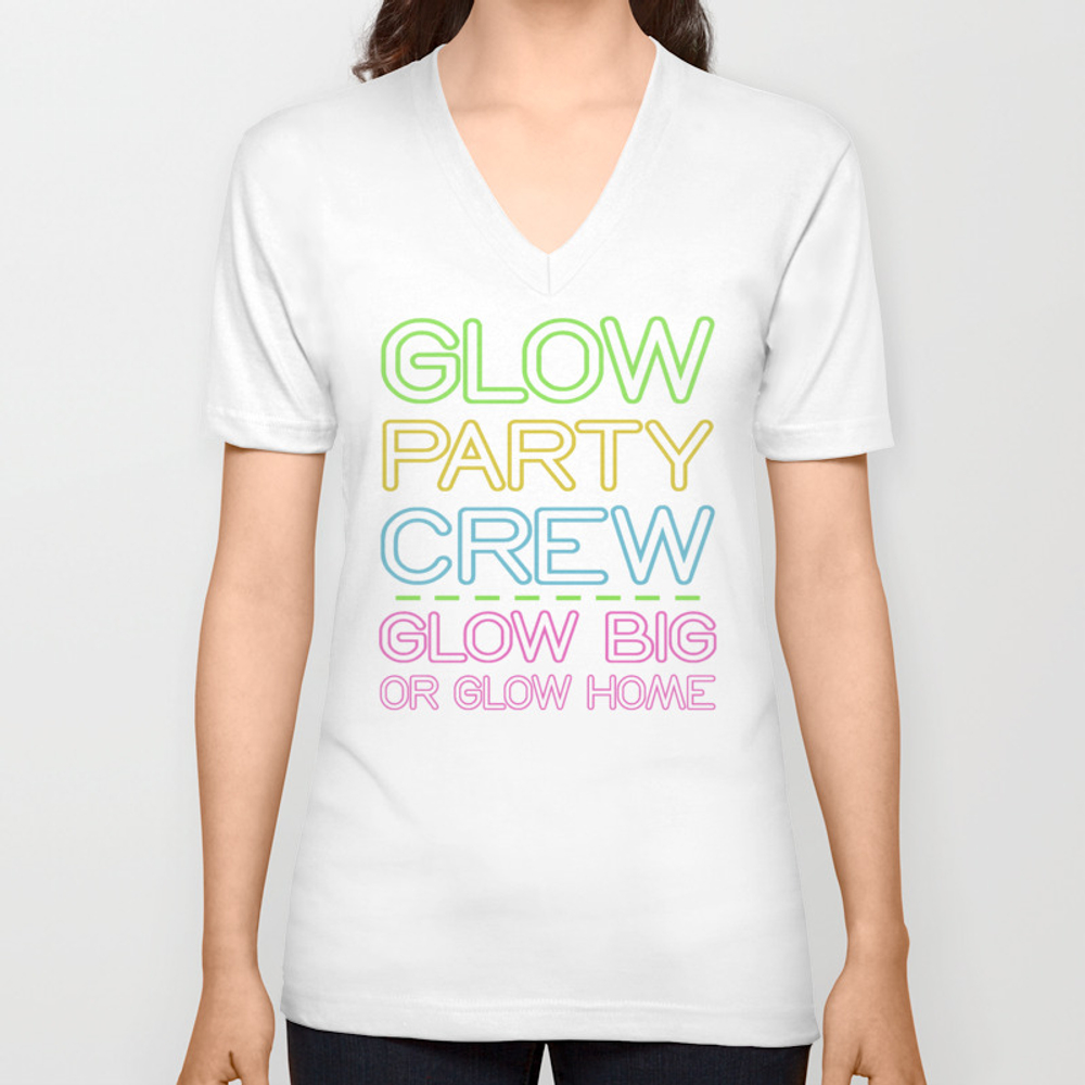 Glow Party Crew Glow Big Or Glow Home Birthday T S… Unisex V-neck by Merchtrending VNT8834106