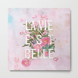 LAVIE EST BELLE - Watercolor - Pink Flowers Roses - Rose Flower Metal Print