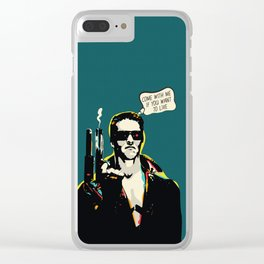 The Terminator Pop art film quote Clear iPhone Case