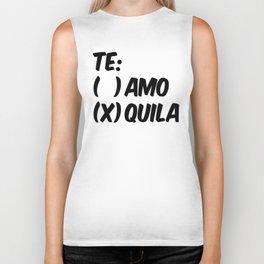 Tequila or Love - Te Amo or Quila Biker Tank