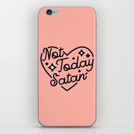 not today satan I iPhone Skin