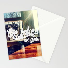 The Jokes on You Stationery Cards