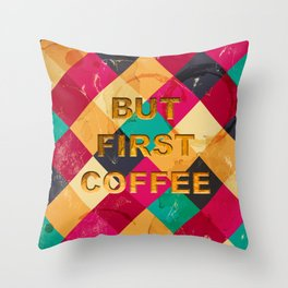 But first Coffee – Notebooks & more Throw Pillow