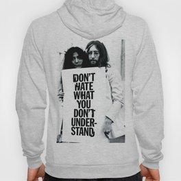 DON'T HATE WHAT YOU DON'T UNDERSTAND  Hoody