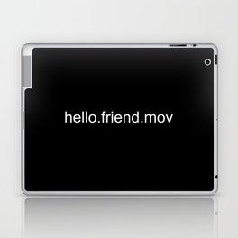 Hello.Friend Laptop & iPad Skin