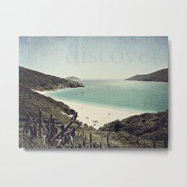 discover. {Arraial do Cabo Metal Print