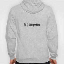 Chingona Hoody