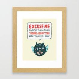 Polite Monster Framed Art Print