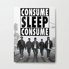 CONSUME: Straight Outta Corporate Music Executives Metal Print