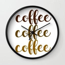 COFFEE COFFEE COFFEE Wall Clock