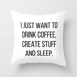 Coffee, Create & Sleep Throw Pillow