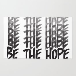 BE THE HOPE Rug