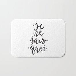 Je Ne Sais Quoi —Version 1 (White Background) Bath Mat