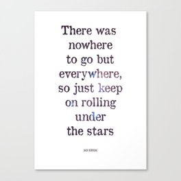 Jack Kerouac Quote Canvas Print