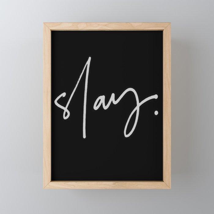 Slay (black) Framed Mini Art Print