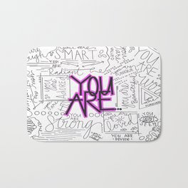 You Are - Fuchsia Bath Mat